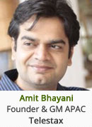 Amit Bhayani - Founder & General Manager APAC, Telestax