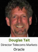 Douglas Tait - Director Telecoms Markets, Oracle