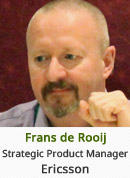 Frans de Rooij - Strategic Product Manager, Ericsson