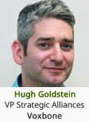 Hugh Goldstein - VP Strategic Alliances, Voxbone