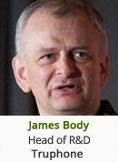 James Body - Head of R&D, Truphone
