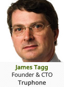 James Tagg - Founder & CTO, Truphone