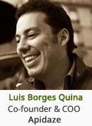 Luis Quina - Cofounder and COO, Apidaze