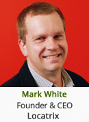 Mark White - Founder and CEO, Locatrix